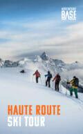 Free Guide: The Haute Route Ski Tour